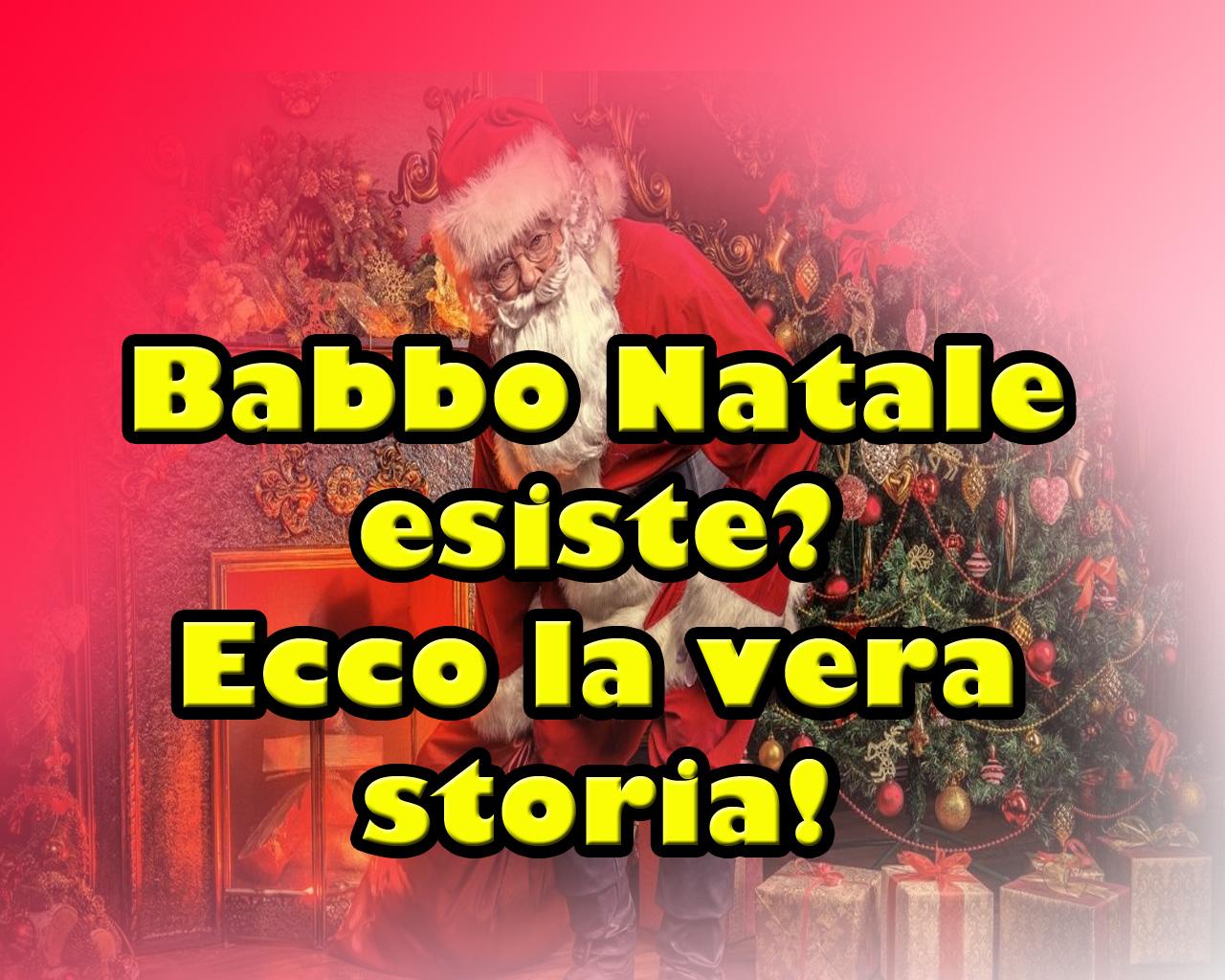 Babbo Natale esiste? Ecco la vera storia!